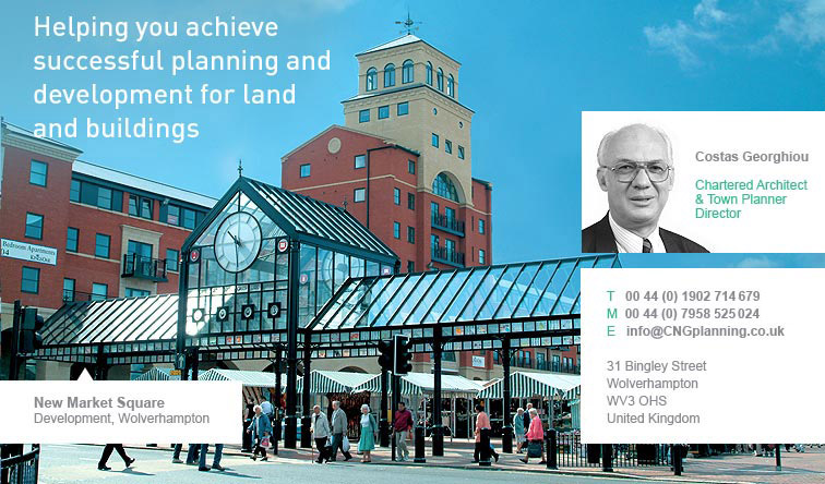 Costas Georghiou, Chartered Architect & Town Planner director. Helping you achieve successful planning and development for land and buildings. New Market Square Development, Wholverhampton. Tel: 00 44 (0) 1902 714679 - Mob: 00 44 (0) 8525024-Email: info@CNGplanning.co.uk, 31 Bingley Street, Wholverhampton, WV3 OHS. United Kingdom